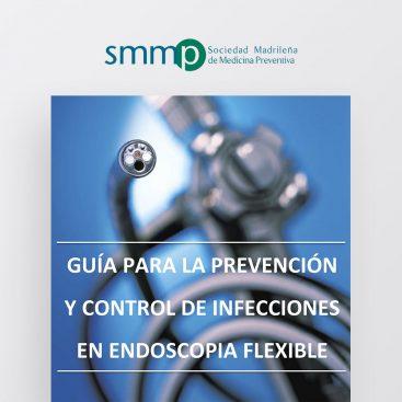 Guía para la Prevención y Control de Infecciones en Endoscopia Flexible