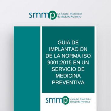 Guía para la implantación de la Norma ISO-9001-2015 en un Servicio de Medicina Preventiva