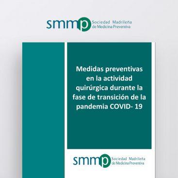 Medidas preventivas en la actividad quirúrgica durante la fase de transición de la pandemia COVID- 19