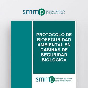 Protocolo de Bioseguridad Ambiental en Cabinas de Seguridad Biológica