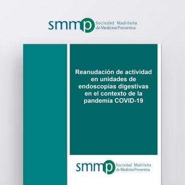 Reanudación de actividad en unidades de endoscopias digestivas en el contexto de la pandemia COVID-19