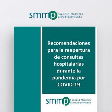 Recomendaciones para la reapertura de consultas hospitalarias durante la pandemia por COVID-19